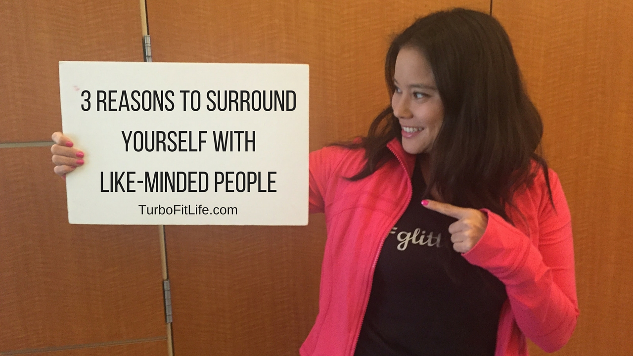 3 Reasons to Surround Yourself with Like-minded People