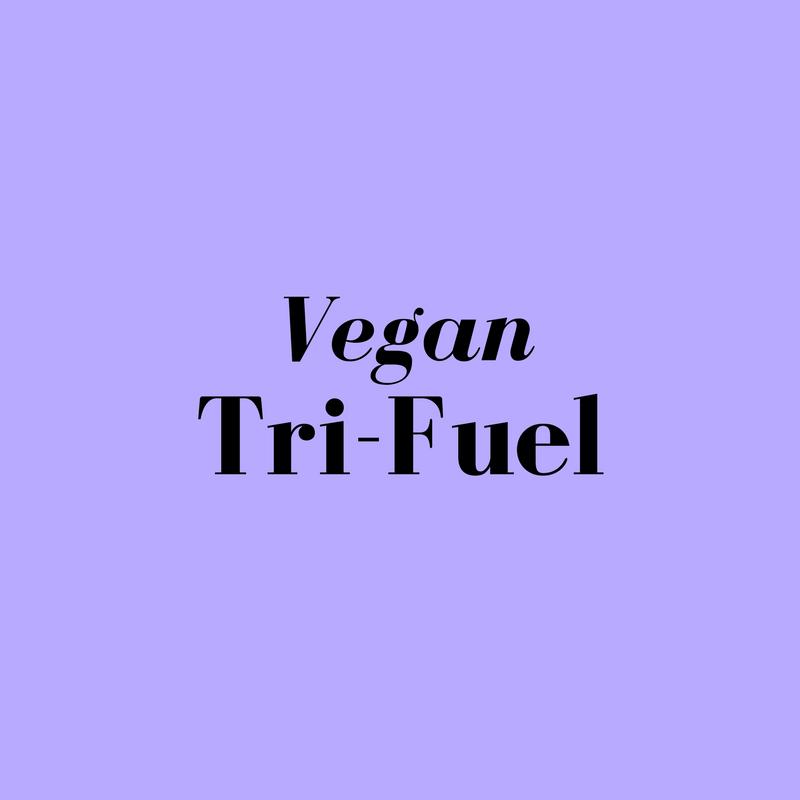 Vegan Tri Fuel!