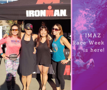 IMAZ Training: Race Week is Here!